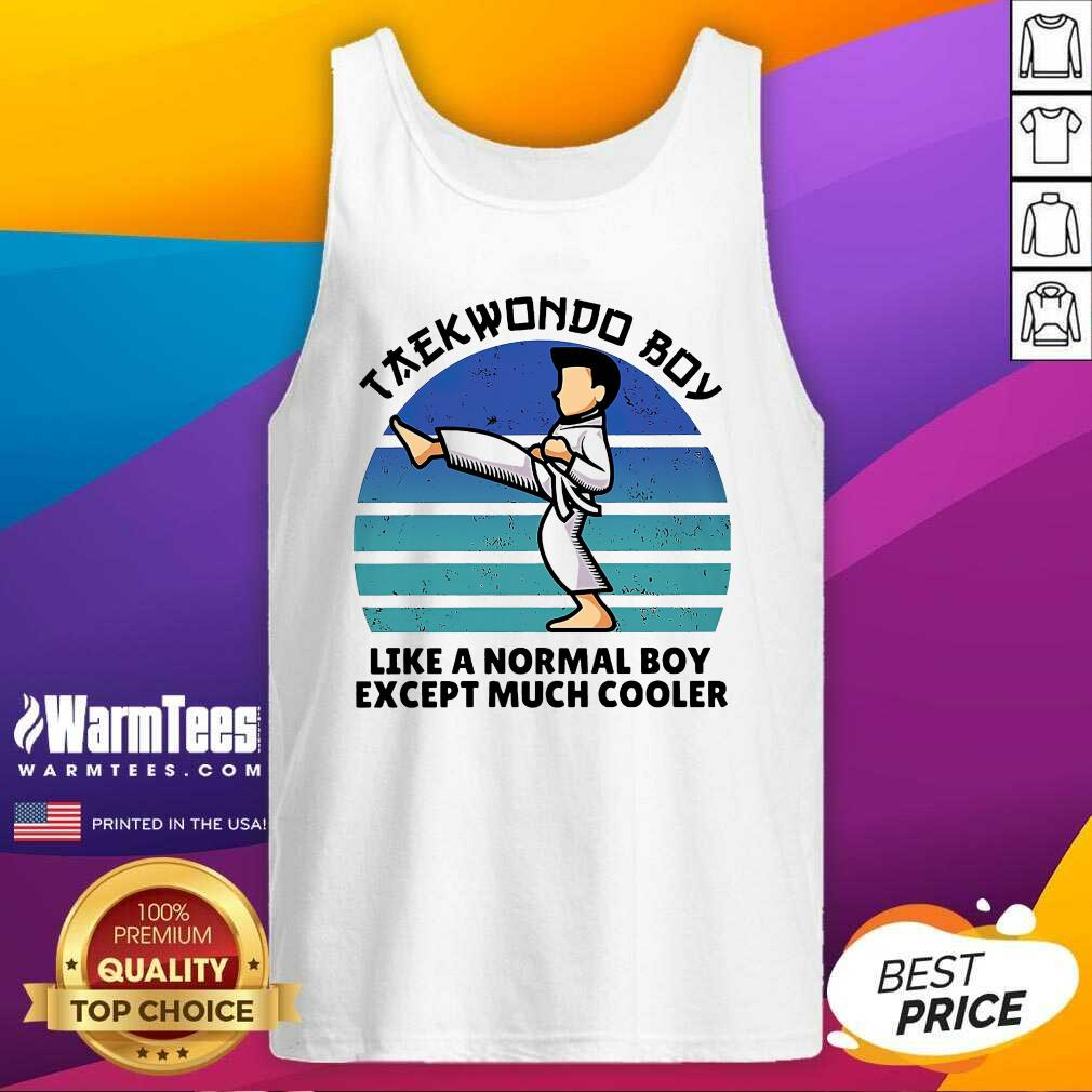 Vintage Taekwondo Boy Like A Normal Boy Except Much Cooler Tank Top  - Design By Warmtees.com