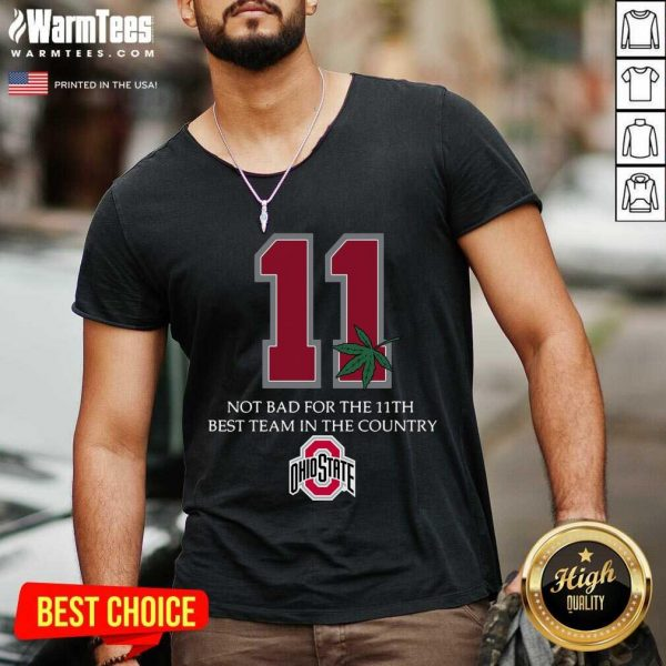 Weed 11 Not Bad For The 11th Best Team In The Country Ohio State Buckeyes V-neck