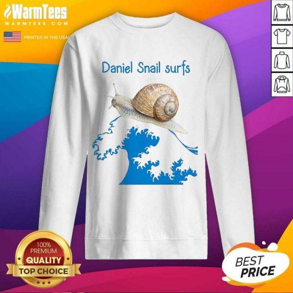 Daniel Snail Surfs Cute Snail Surfer Dude SweatShirt