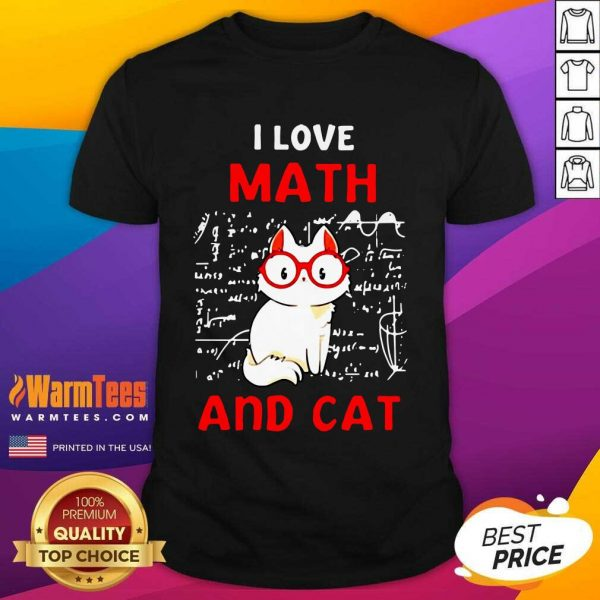 I Love Math And Cat Shirt - Design By Warmtees.com