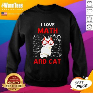 I Love Math And Cat SweatShirt - Design By Warmtees.com