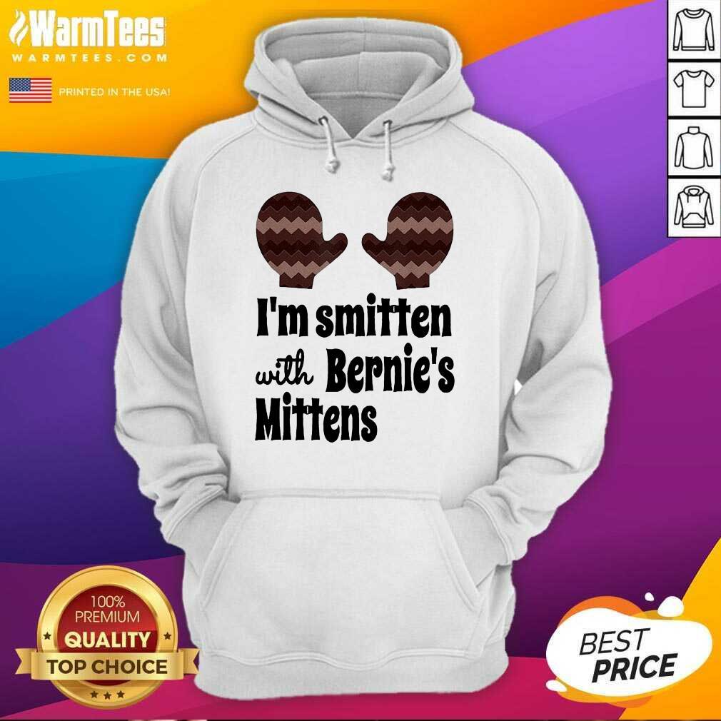 I'm Smitten With Bernie's Mittens Hoodie