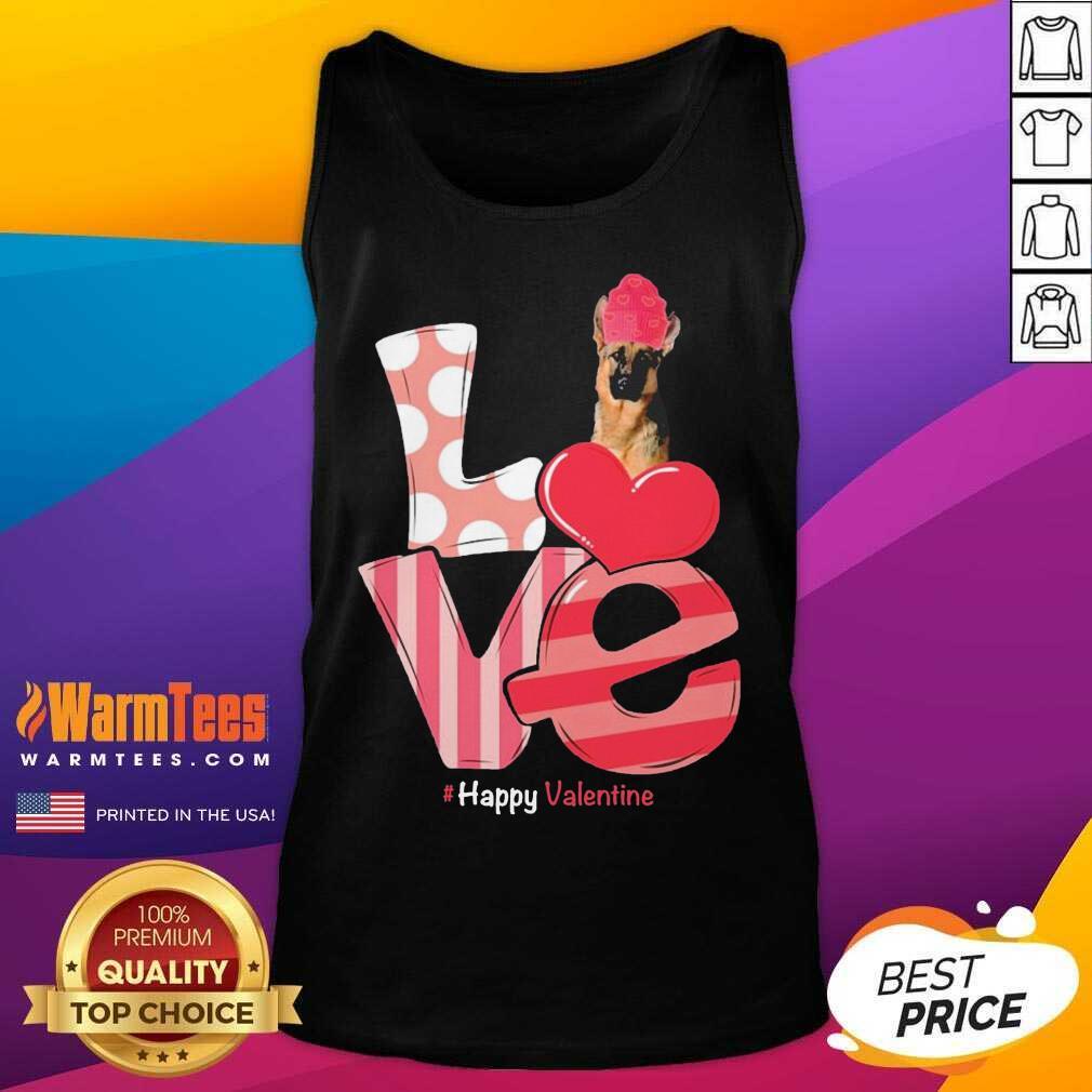 Love Valentine German Shepherd #Happy Valentine Tank Top