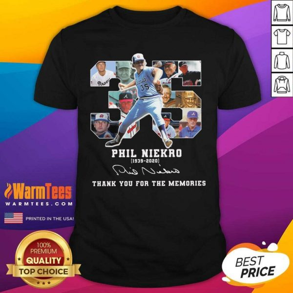 35 Phil Niekro 1939 2020 Signature Thank You For The Memories Shirt - Design By Warmtees.com