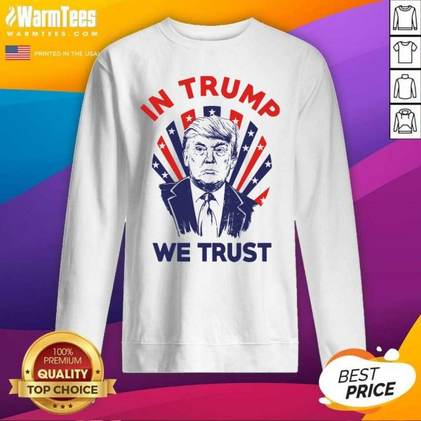 American Flag In Donald Trump We Trust SweatShirt - Design By Warmtees.com