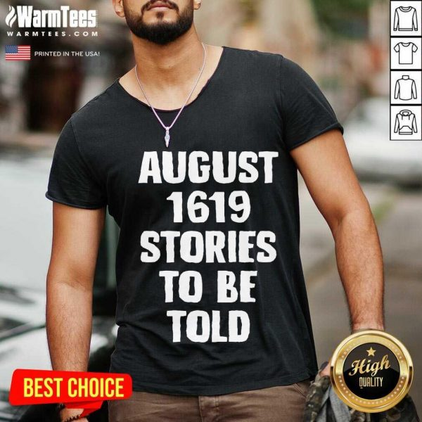 August 1619 Stories To Be Told Classic V-neck