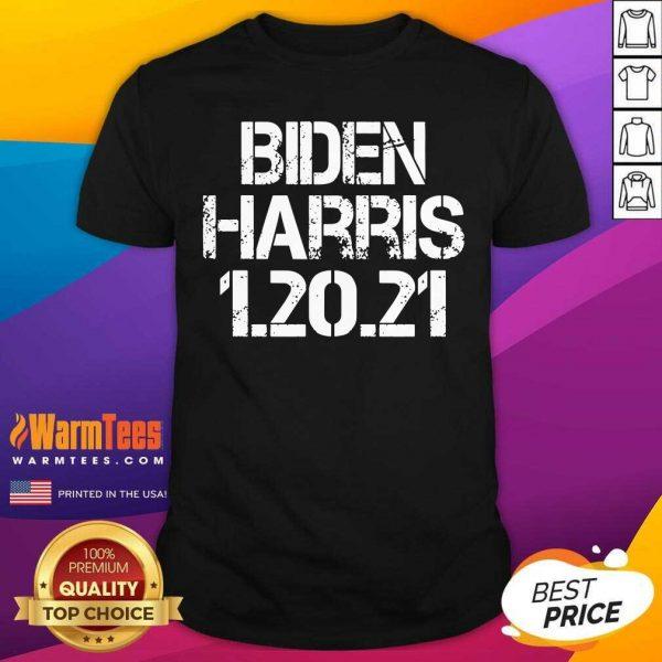 Biden Harris 1.20.21 Inauguration Day 2021 Shirt - Design By Warmtees.com