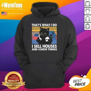 Black Cat That's What I Do I Sell Houses And I Know Things Vintage Hoodie