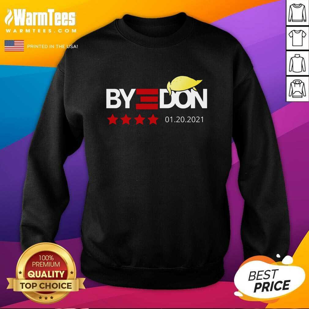 Bye Donald Trumps Lost 01.20.2021 SweatShirt  - Design By Warmtees.com