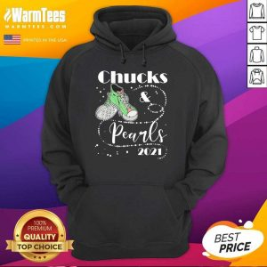 Chucks And Pearls 2021 Hoodie