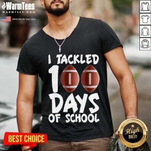 I Tackled 100 Days Of School Football V-neck