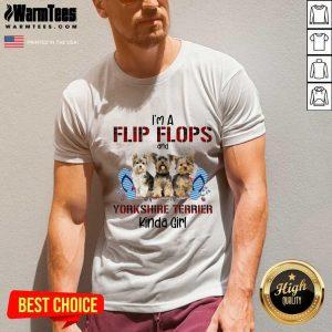 I'm A Flip Flops And Yorkshire Terrier Kinda Girl V-neck - Design By Warmtees.com