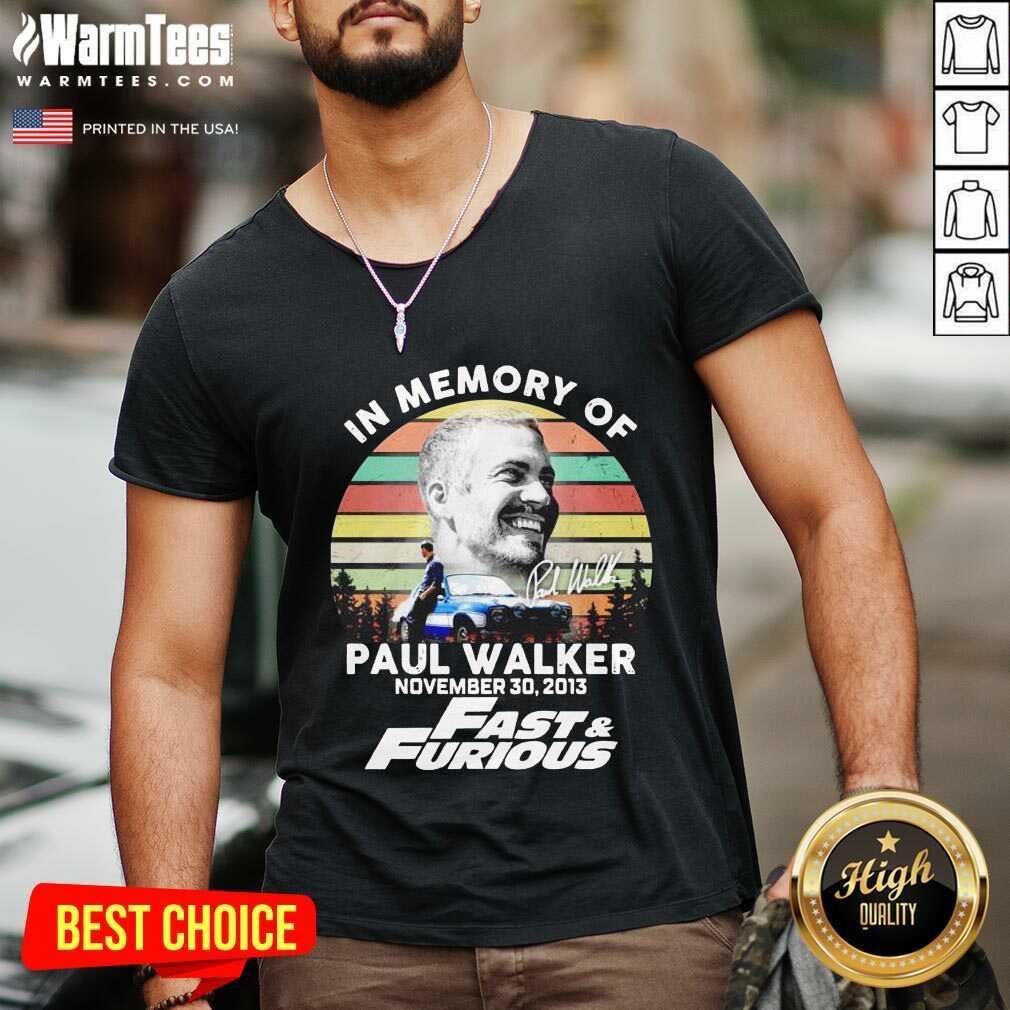 In Memory Of Paul Walker November 30 2013 Fast And Furious Vintage V-neck  - Design By Warmtees.com