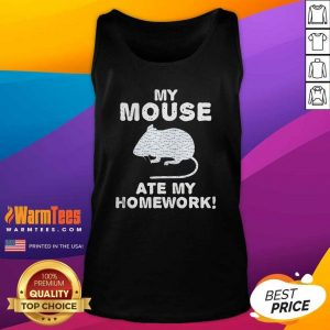 My Mouse Ate My Homework Rodent Rat Back To School Tank Top - Design By Warmtees.com