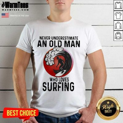 Never Underestimate An Old Man Who Loves Surfing The Moon Shirt