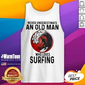Never Underestimate An Old Man Who Loves Surfing The Moon Tank Top