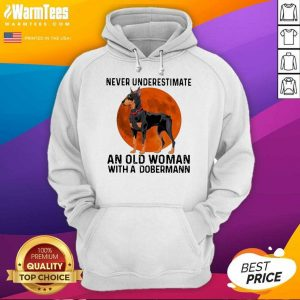 Never Underestimate An Old Woman With A Dobermann Moonblood Hoodie
