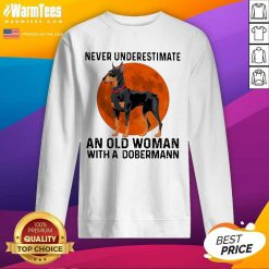 Never Underestimate An Old Woman With A Dobermann Moonblood SweatShirt