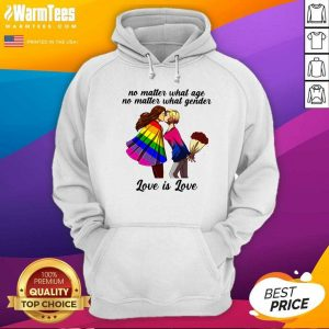 No Matter What Age No Matter What Gender Love Is Love Hoodie - Design By Warmtees.com