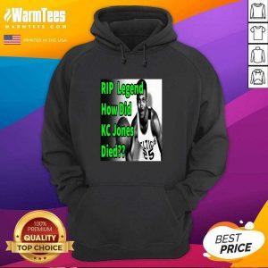 Rip Legend How Did Kc Jones Died 1932 2020 Hoodie - Design By Warmtees.com