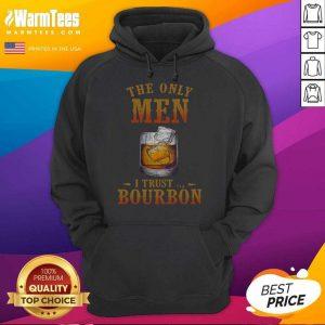Wine The Only Men I Trust Bourbon Hoodie