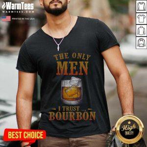 Wine The Only Men I Trust Bourbon V-neck