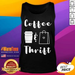 Coffee And Thrift Novelty Tank Top