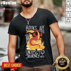 Dragon Books Are The Unexpected Journey I Need V-neck