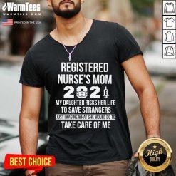 Awesome Registered Nurse Mom 2021 Care V-neck