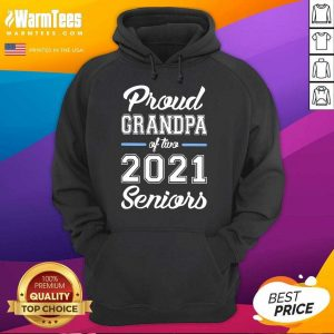 Excellent Proud Grandpa Of Two 2021 Seniors Hoodie