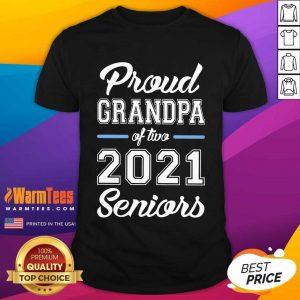 Excellent Proud Grandpa Of Two 2021 Seniors Shirt