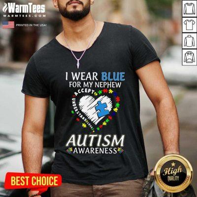 Fantastic Blue Autism Nephews Awareness V-neck