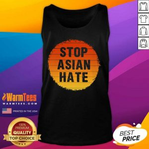 Fantastic Stop Asian Hate Color Great Tank Top
