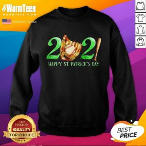 2021 Happy St Patricks Day Baseball SweatShirt