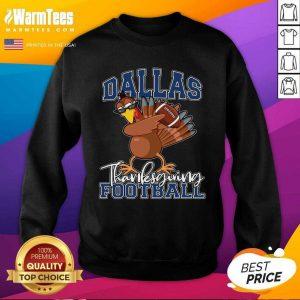 Dallas Thanksgiving Football Fan SweatShirt