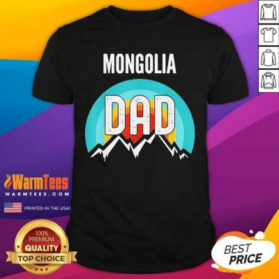Mongolia Dad Fathers Day 2021 Shirt