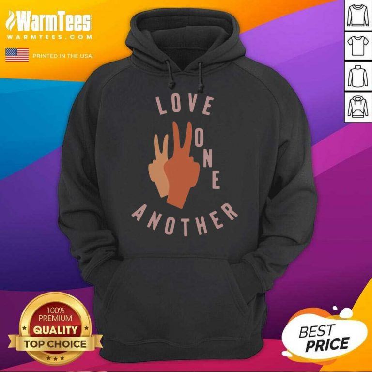 Funny Old Navy Love One Another 2021 Hoodie