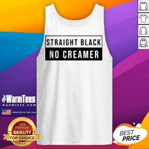 Funny Straight Black No Creamer Relaxed Tank Top