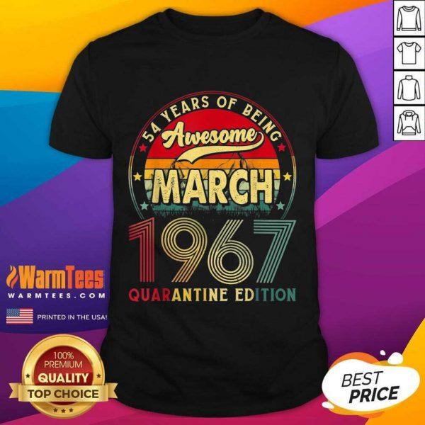 Vintage March 1967 Awesome 54th Birthday Quarantine Shirt