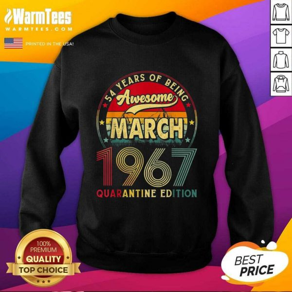 Vintage March 1967 Awesome 54th Birthday Quarantine SweatShirt