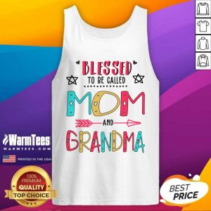 Blessed To Be Called Mom And Grandma Mother Day Tank Top