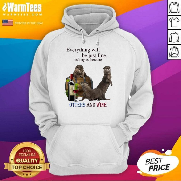Good Everything Otters And Wine 35 Hoodie