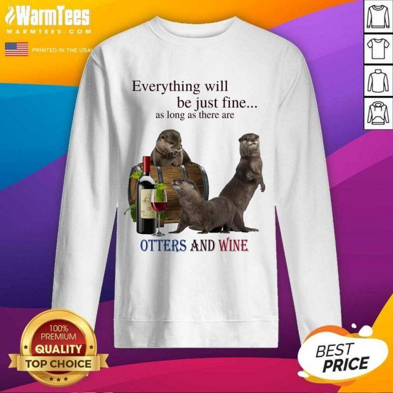 Good Everything Otters And Wine 35 Sweatshirt