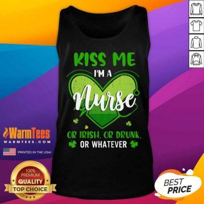 Kiss Me Im A Nurse Heart Or Irish Or Drunk St Patricks Day Tank Top