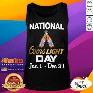Good National Coors Light Day Jan 1 Dec 31 Tank Top
