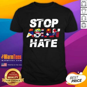 Happy Stop Asian Hate Flag Positive Shirt