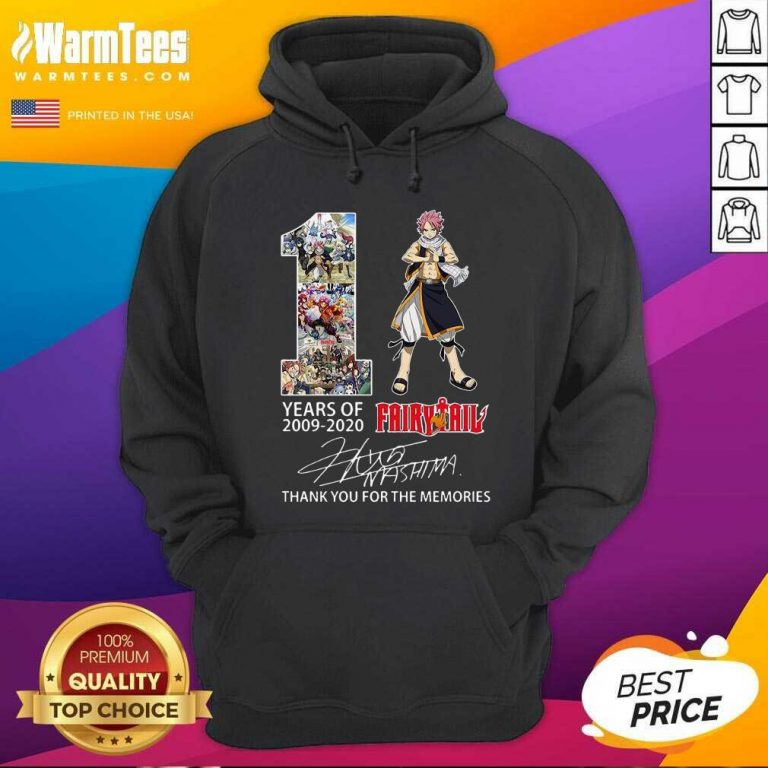 11 Years Of 2009 2021 Fairy Tail Thank You For The Memories Signature Hoodie