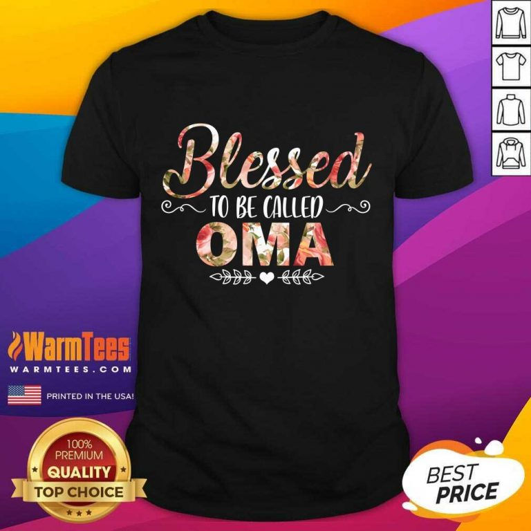 Blessed To Be Called Oma Mother Day Shirt