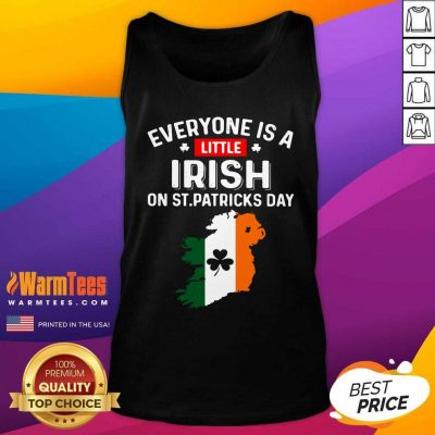 Everyone Is A Little Irish On St Patrick'S Day Ireland Flag Tank Top
