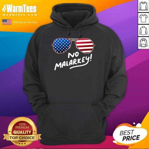 Hot Glasses American Flag No Malarkey 5 Hoodie